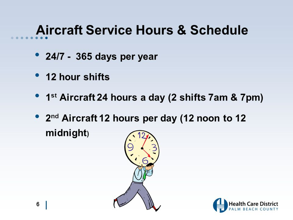 Aircraft Service Hours & Schedule