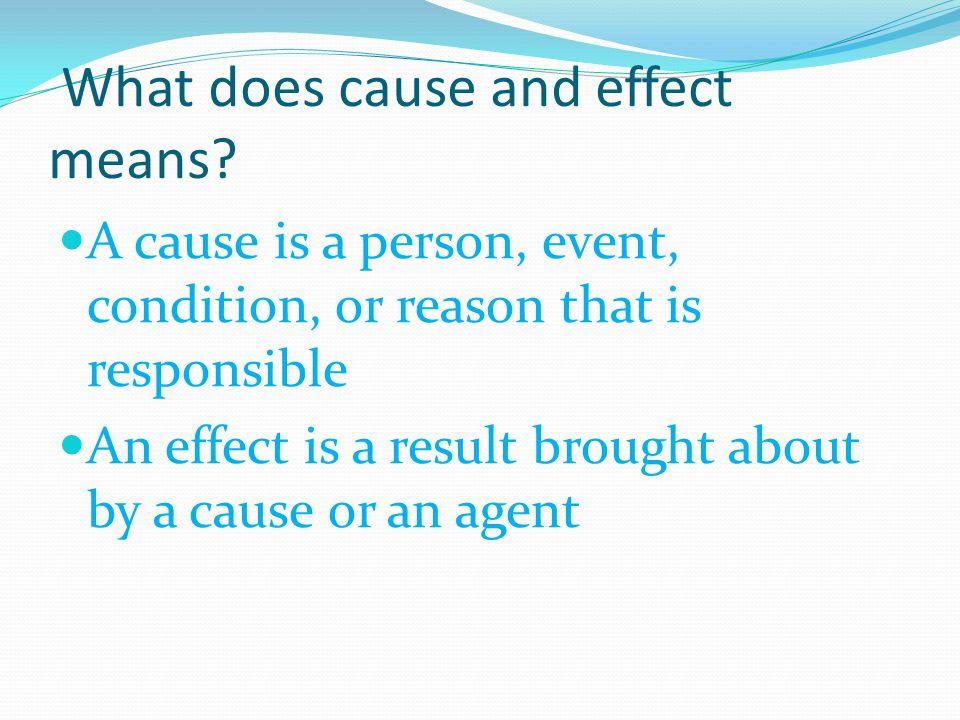What does cause and effect means