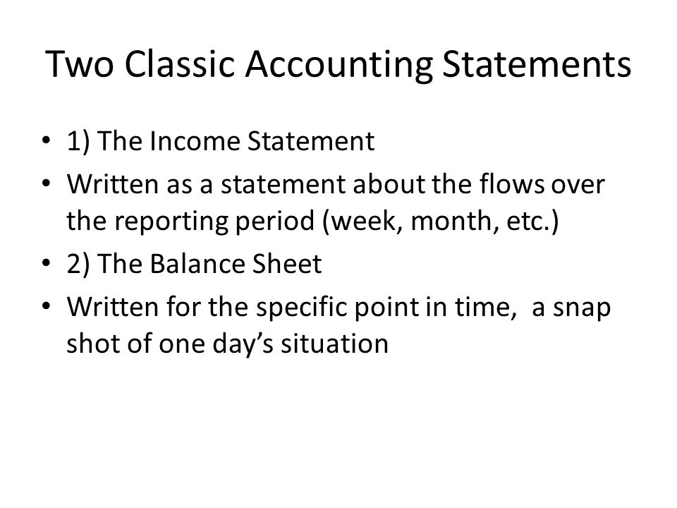 Two Classic Accounting Statements