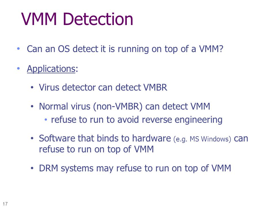 VMM Detection Can an OS detect it is running on top of a VMM