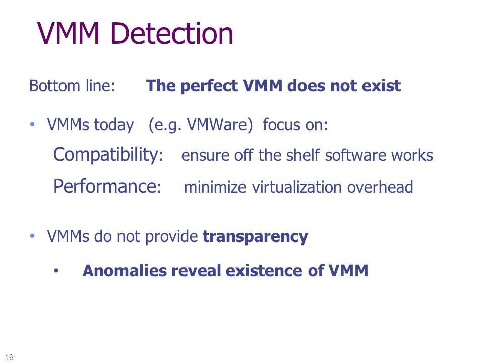 VMM Detection Compatibility: ensure off the shelf software works