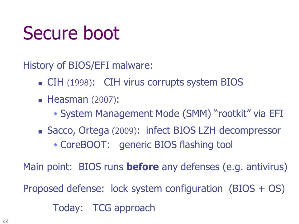 Secure boot History of BIOS/EFI malware: