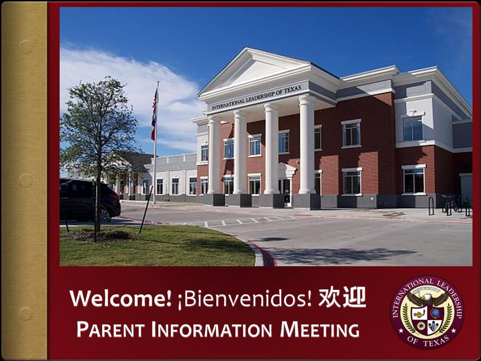 Welcome! ¡Bienvenidos! 欢迎 Parent Information Meeting