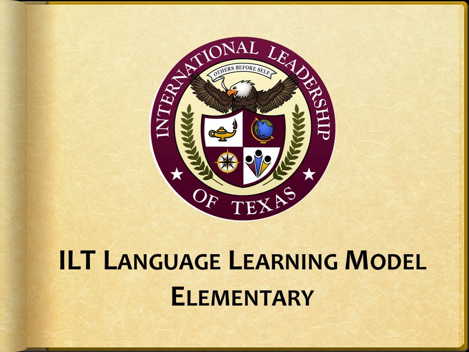 ILT Language Learning Model Elementary