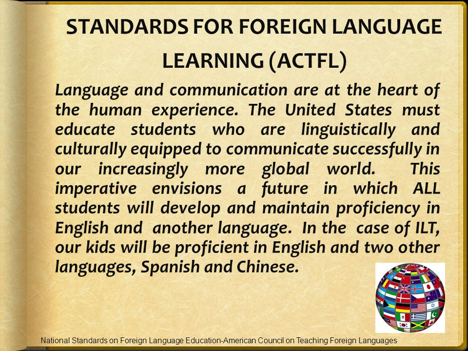 STANDARDS FOR FOREIGN LANGUAGE LEARNING (ACTFL)