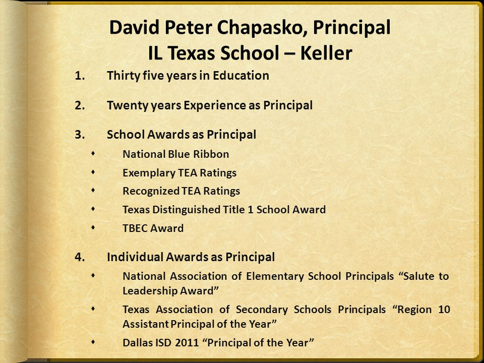 David Peter Chapasko, Principal IL Texas School – Keller