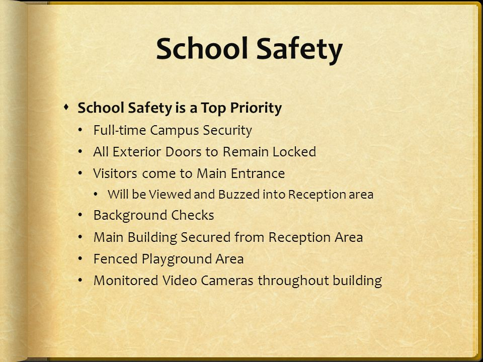 School Safety School Safety is a Top Priority