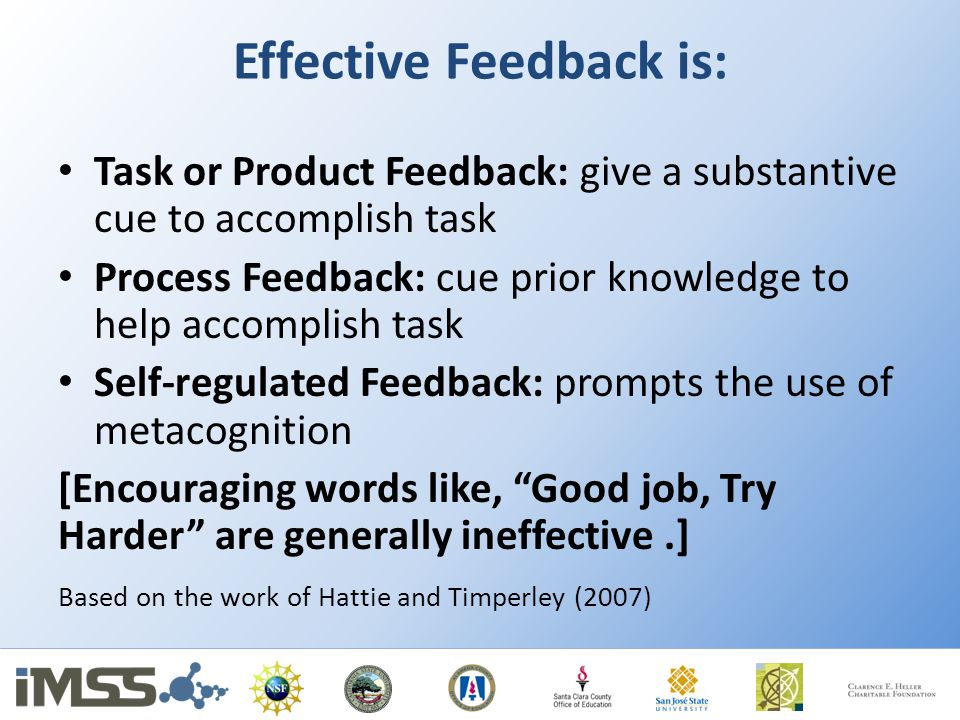 Effective Feedback is: