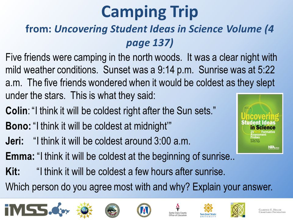 Camping Trip from: Uncovering Student Ideas in Science Volume (4 page 137)
