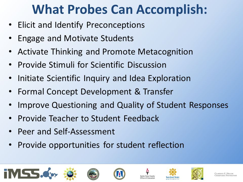 What Probes Can Accomplish: