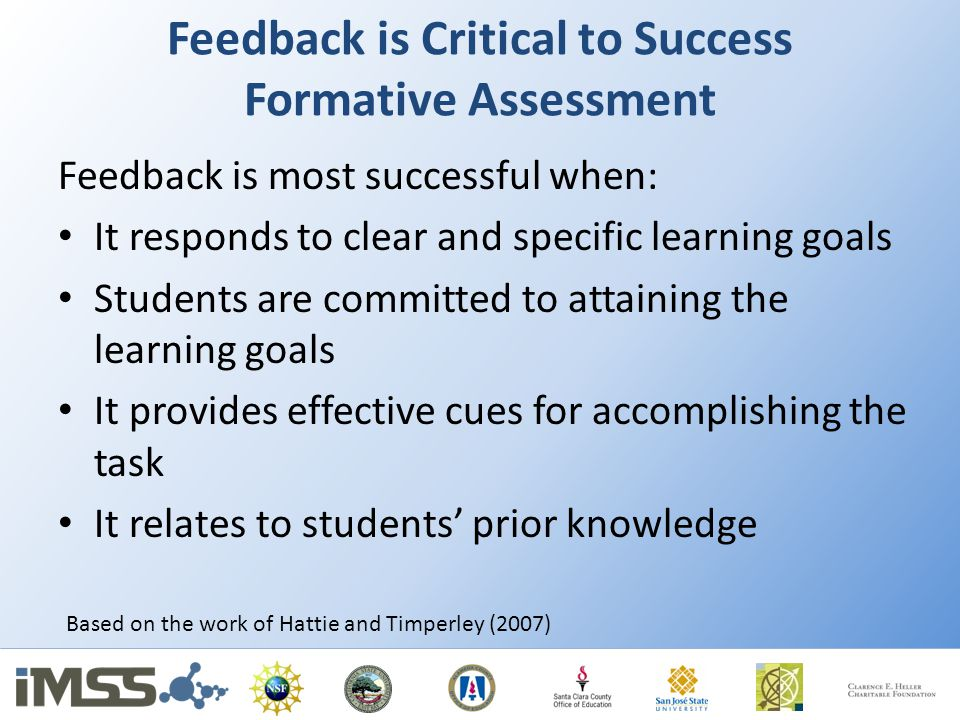 Feedback is Critical to Success Formative Assessment