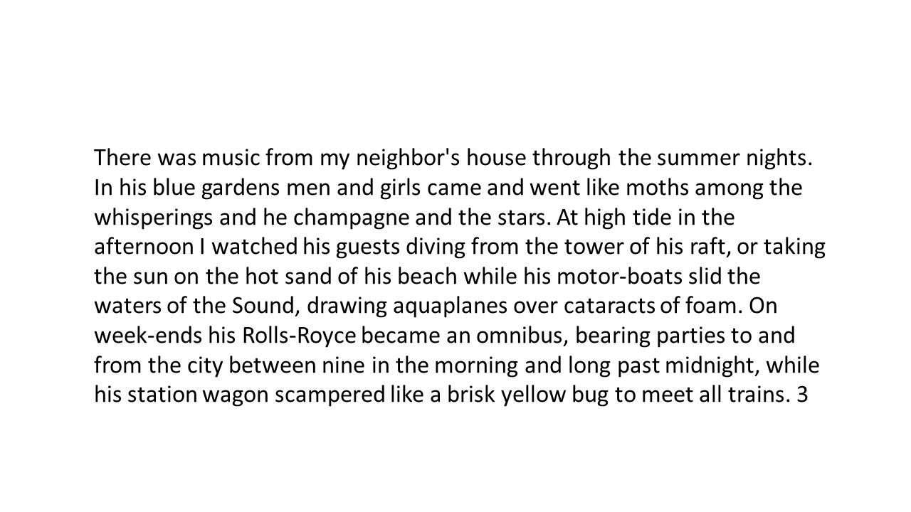 There was music from my neighbor s house through the summer nights