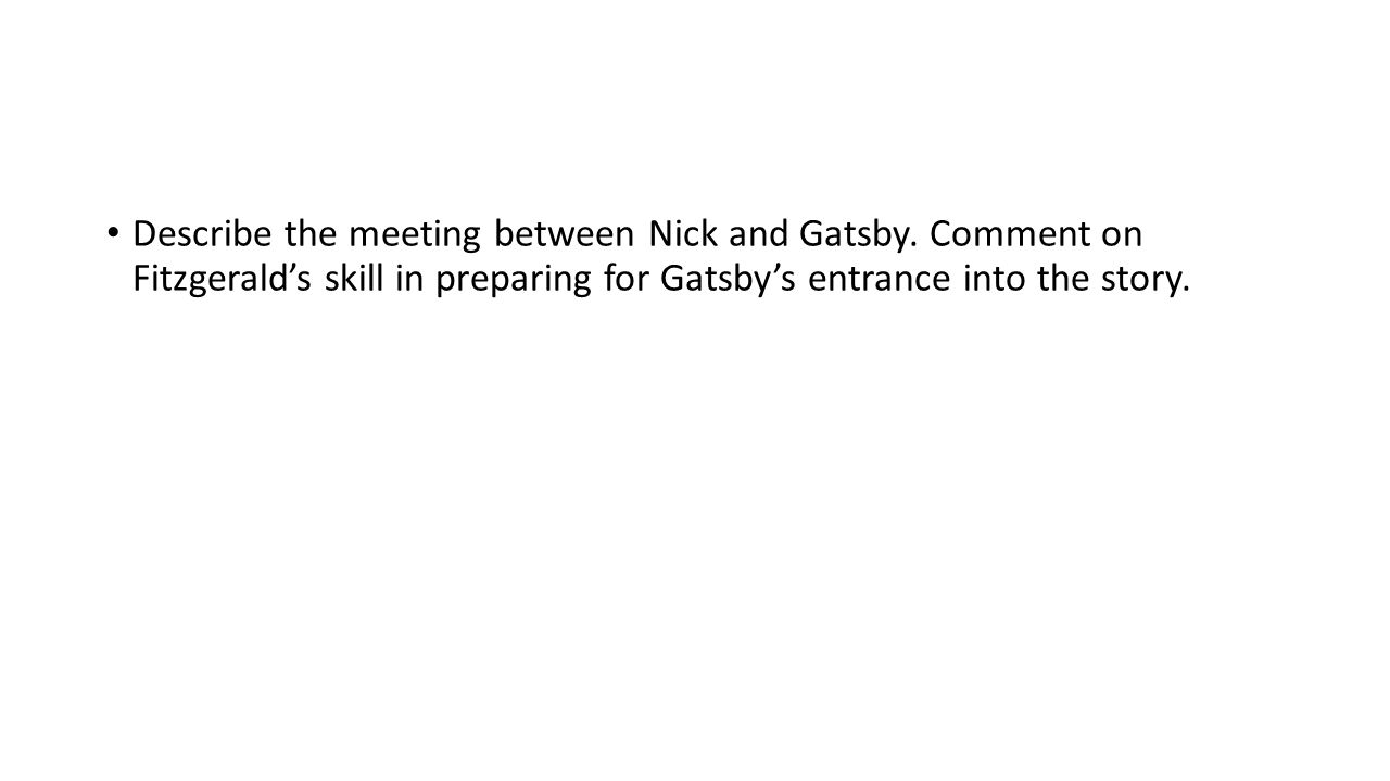 Describe the meeting between Nick and Gatsby