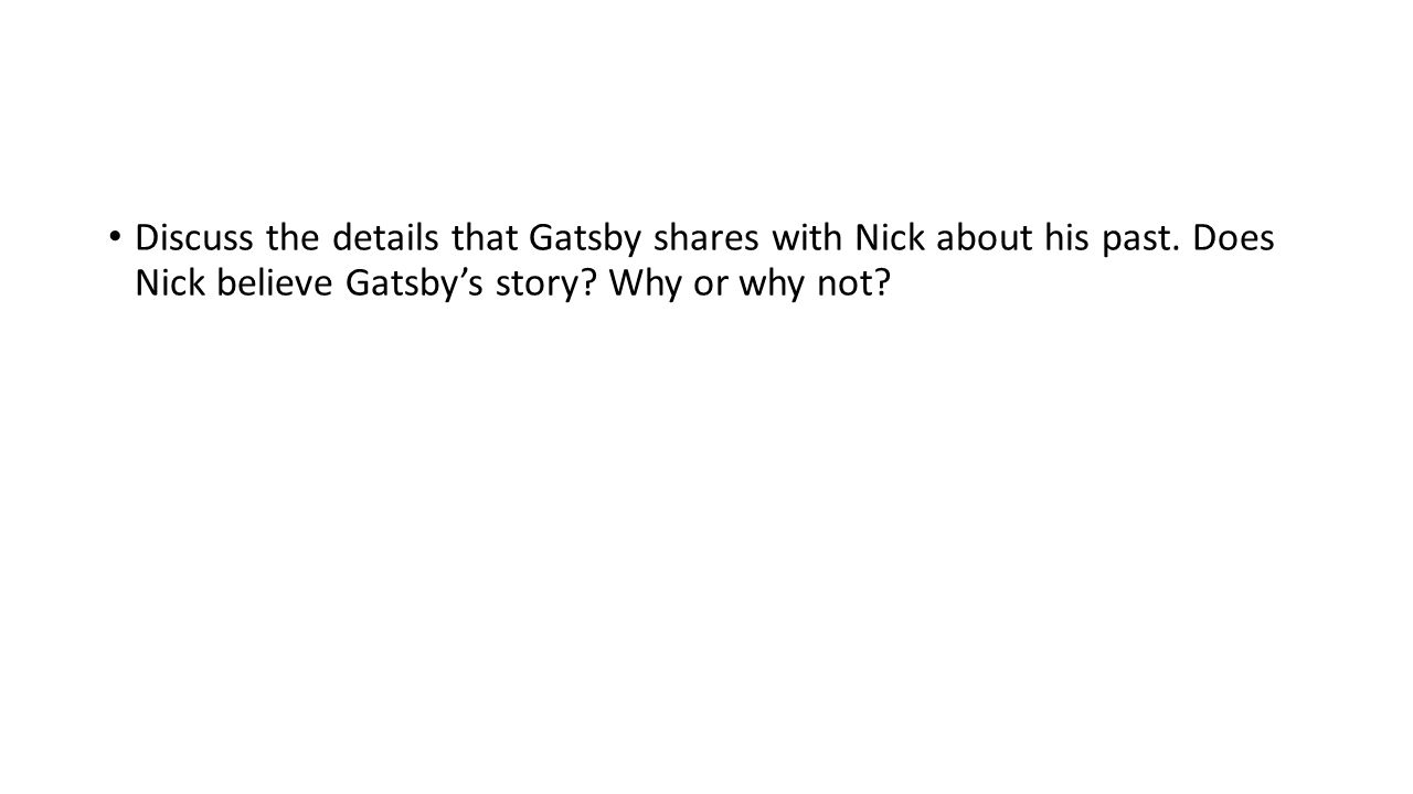 Discuss the details that Gatsby shares with Nick about his past