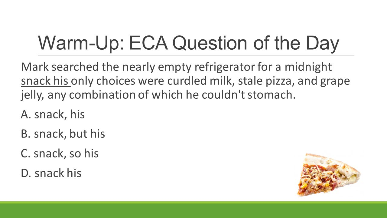 Warm-Up: ECA Question of the Day