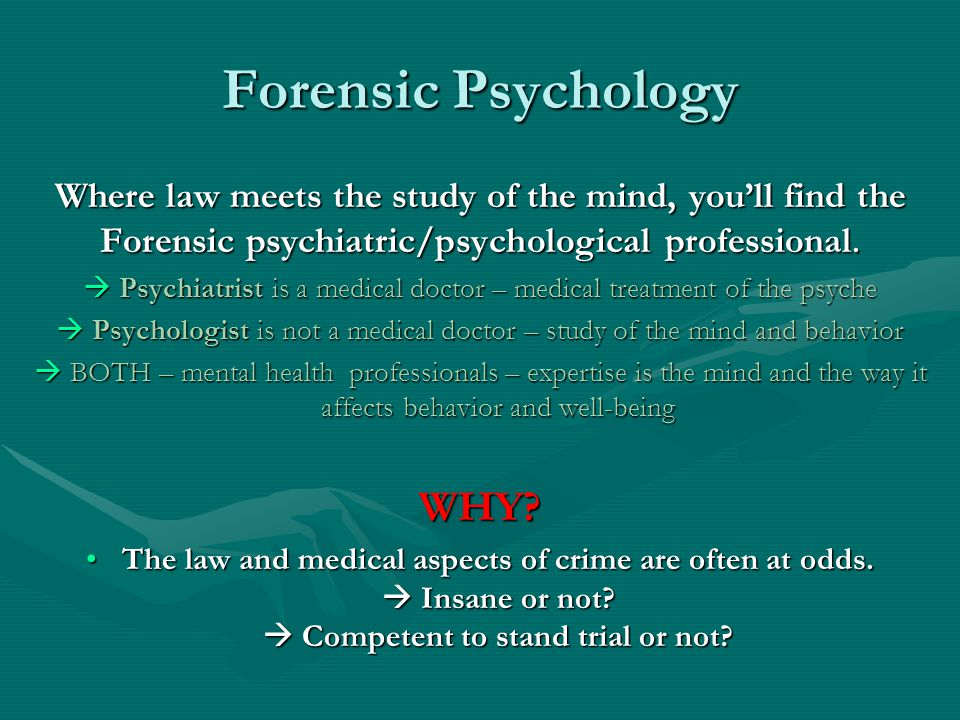 Forensic Psychology WHY