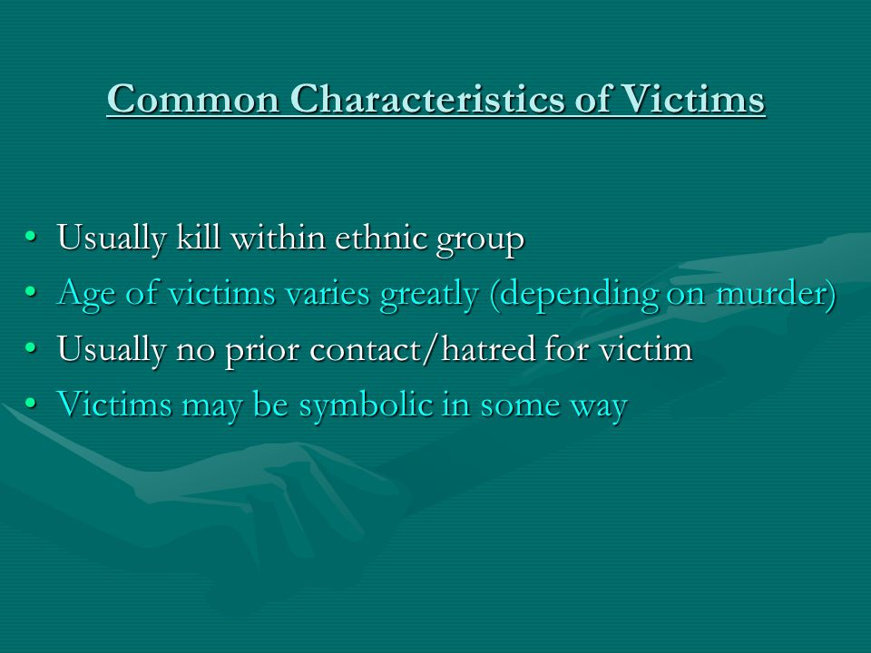 Common Characteristics of Victims