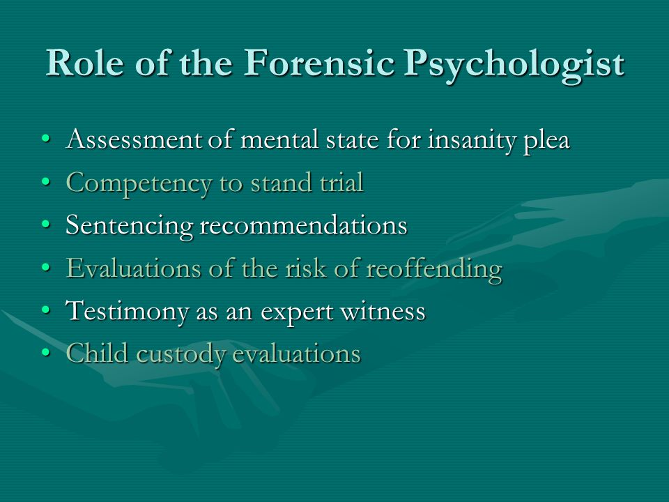 Role of the Forensic Psychologist