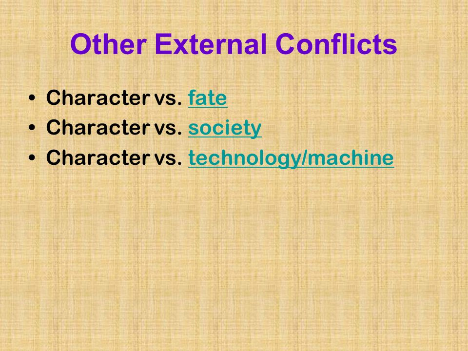 Other External Conflicts