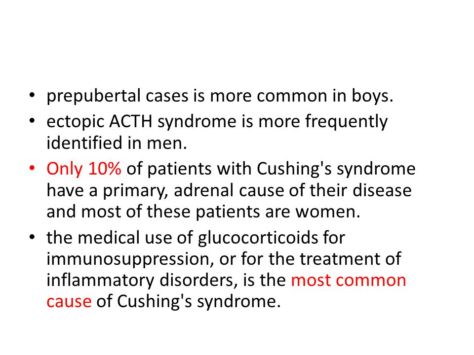 prepubertal cases is more common in boys.