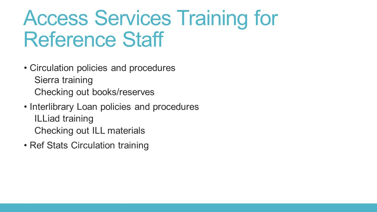Access Services Training for Reference Staff