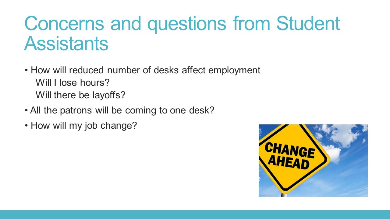 Concerns and questions from Student Assistants