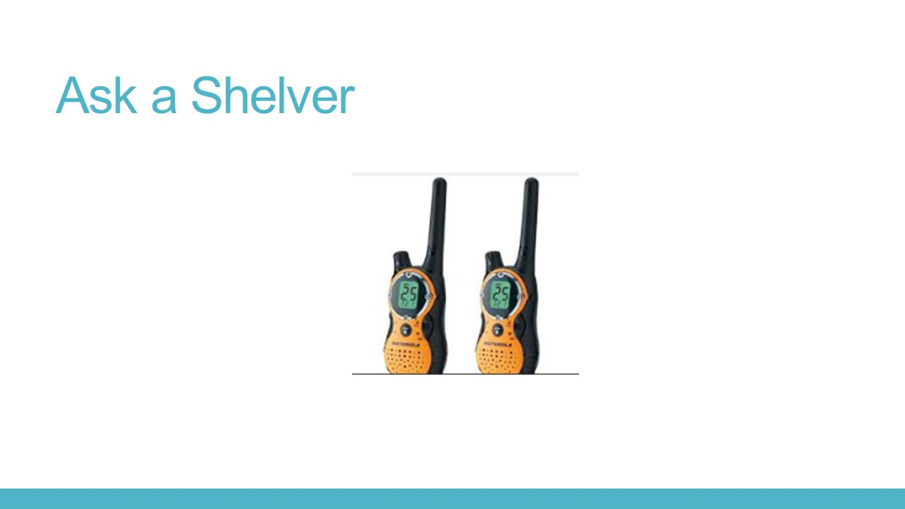 Ask a Shelver