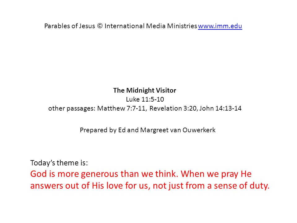 Parables of Jesus © International Media Ministries www.imm.edu