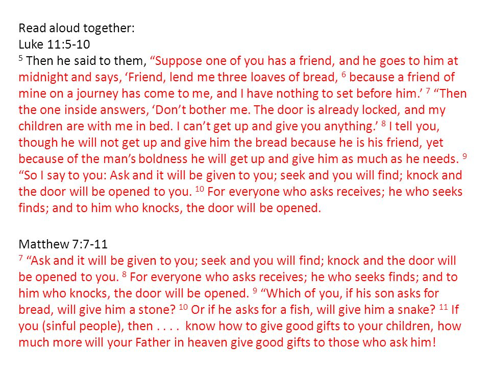 Read aloud together: Luke 11:5-10