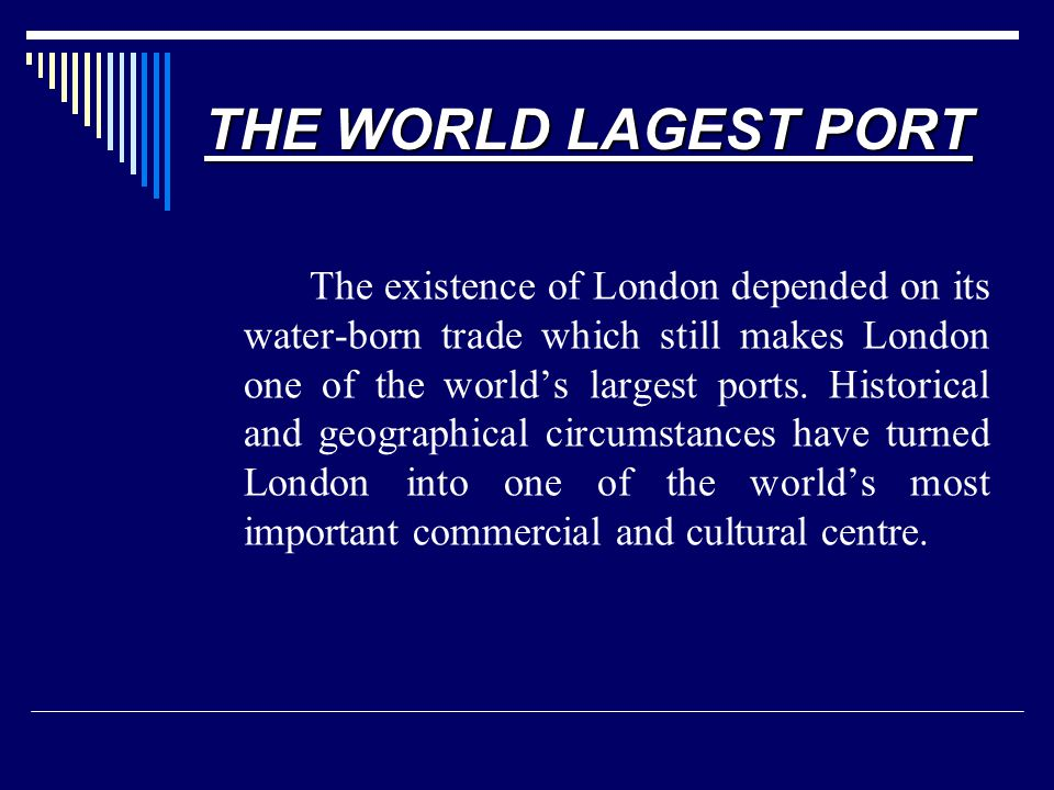 THE WORLD LAGEST PORT