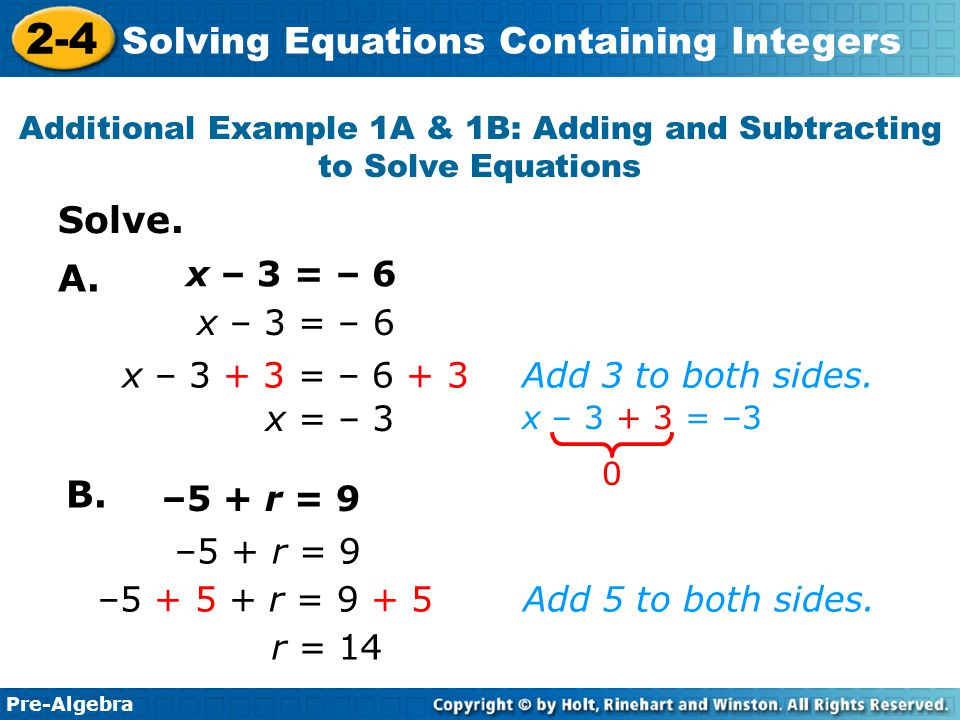Additional Example 1A & 1B: Adding and Subtracting to Solve Equations