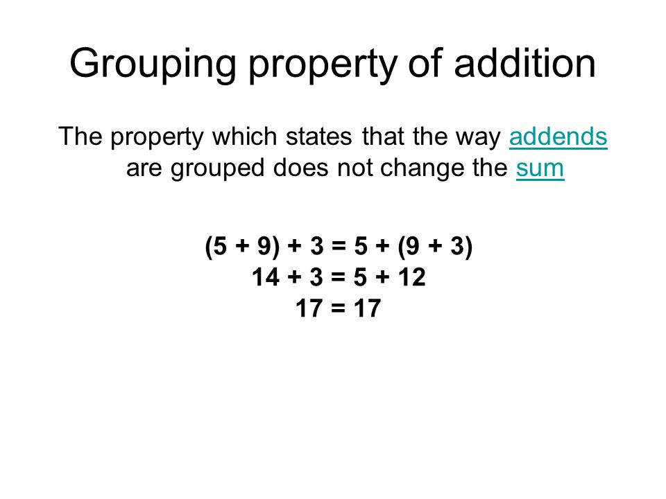 Grouping property of addition