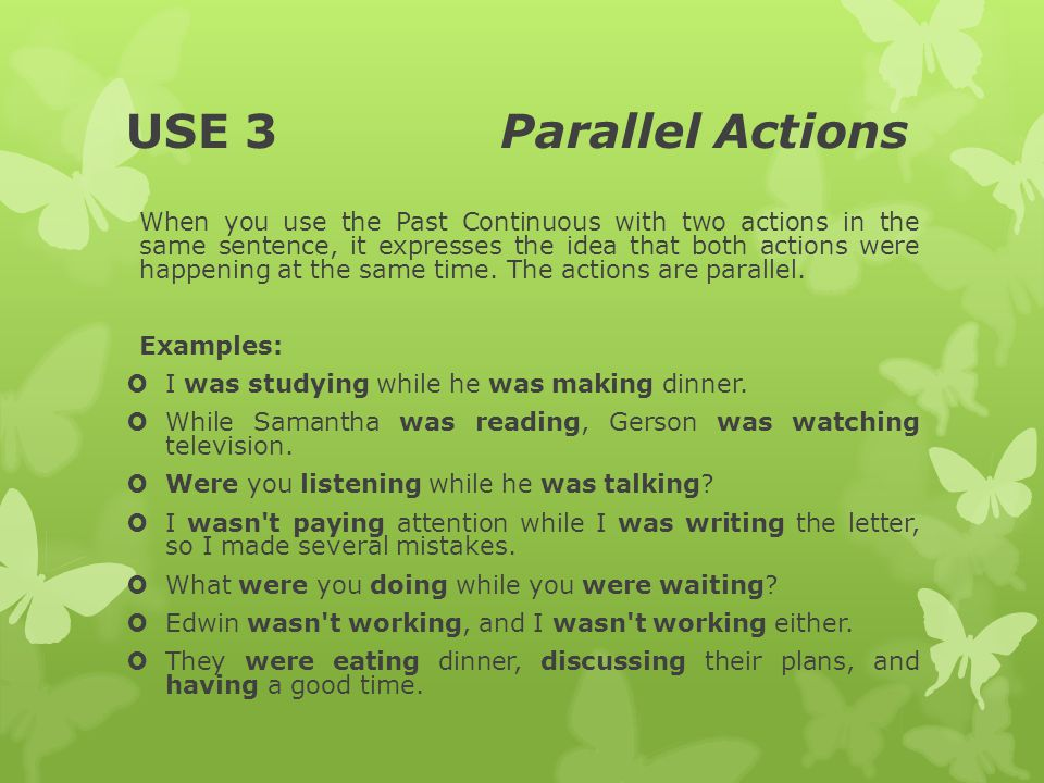 USE 3 Parallel Actions