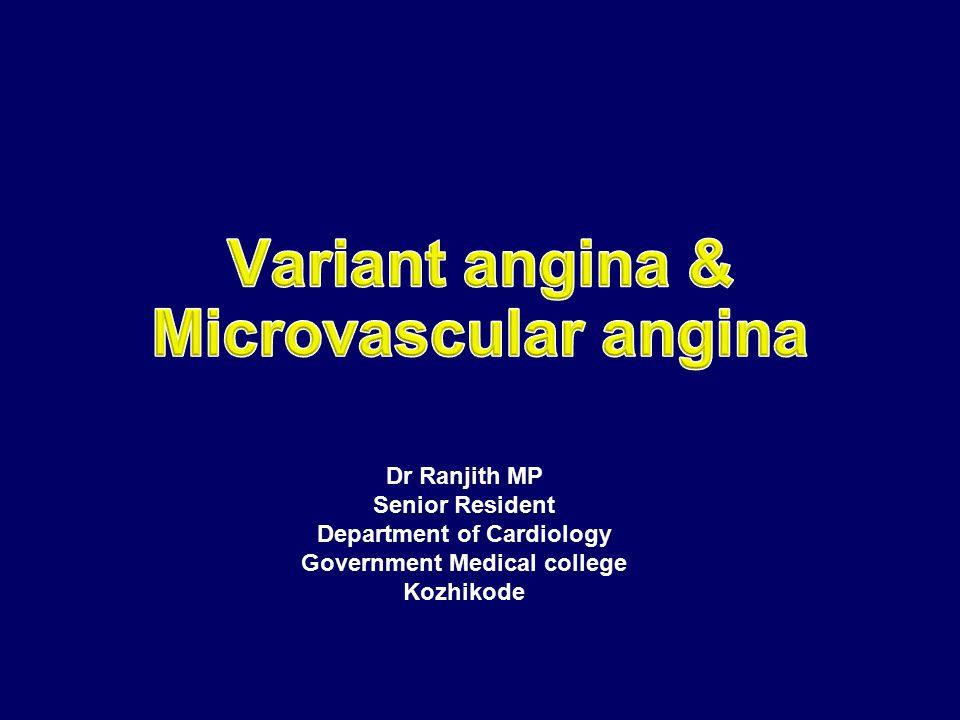 Variant angina & Microvascular angina
