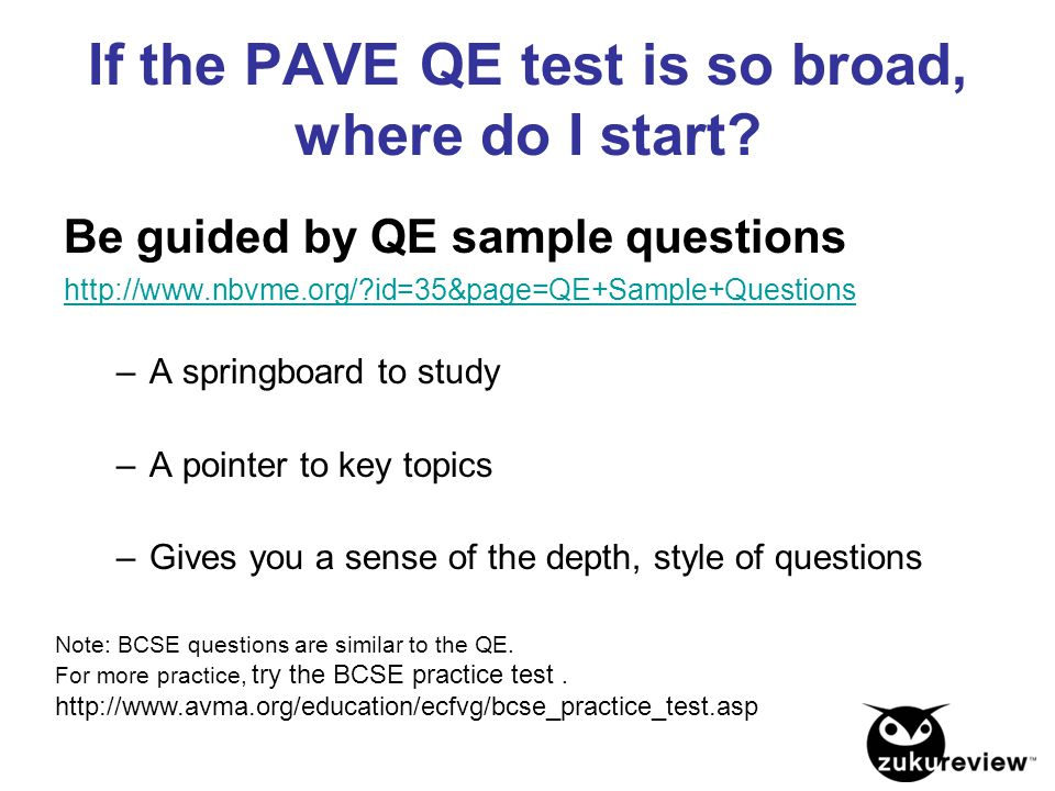 If the PAVE QE test is so broad, where do I start