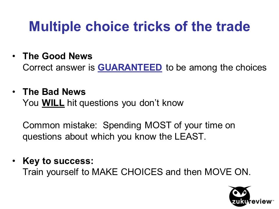 Multiple choice tricks of the trade