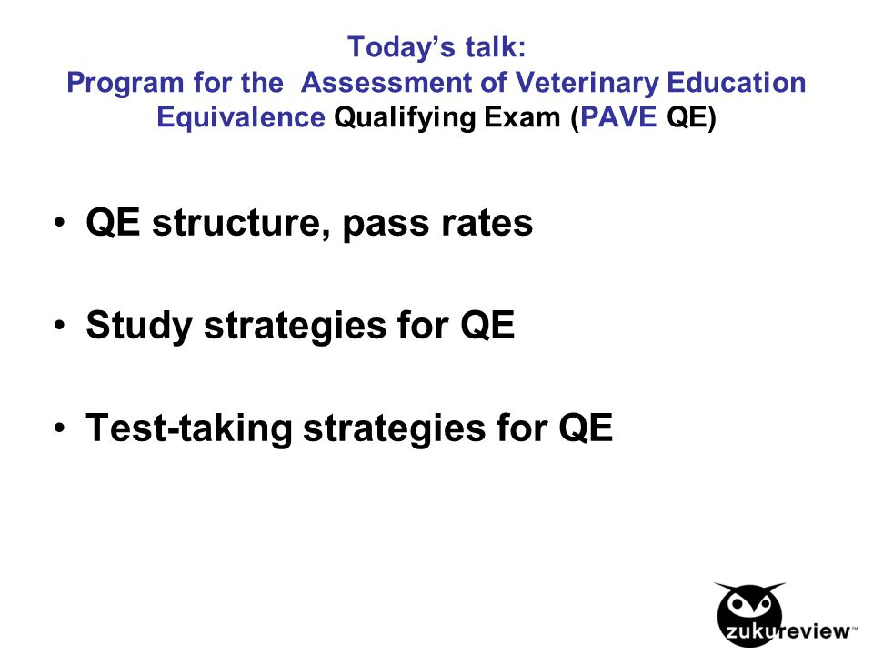 QE structure, pass rates Study strategies for QE