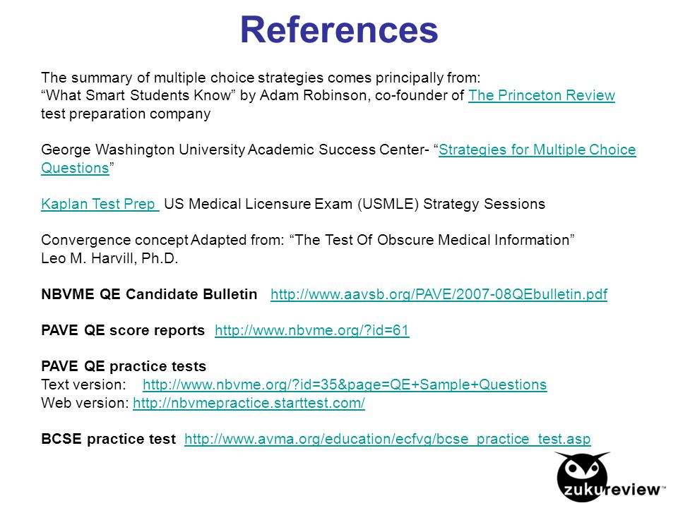 References The summary of multiple choice strategies comes principally from: