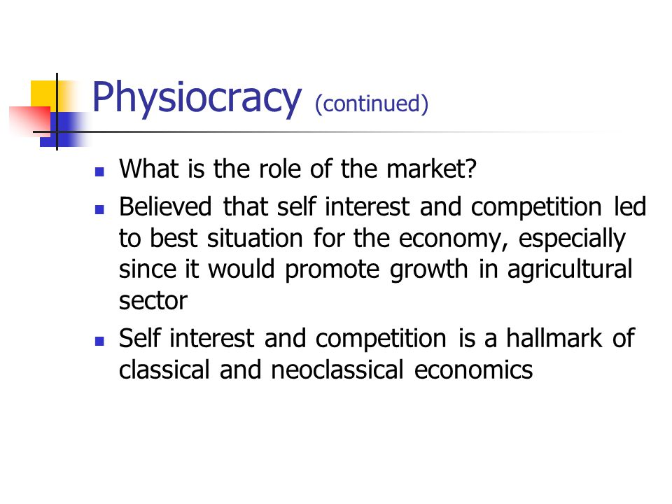 Physiocracy (continued)