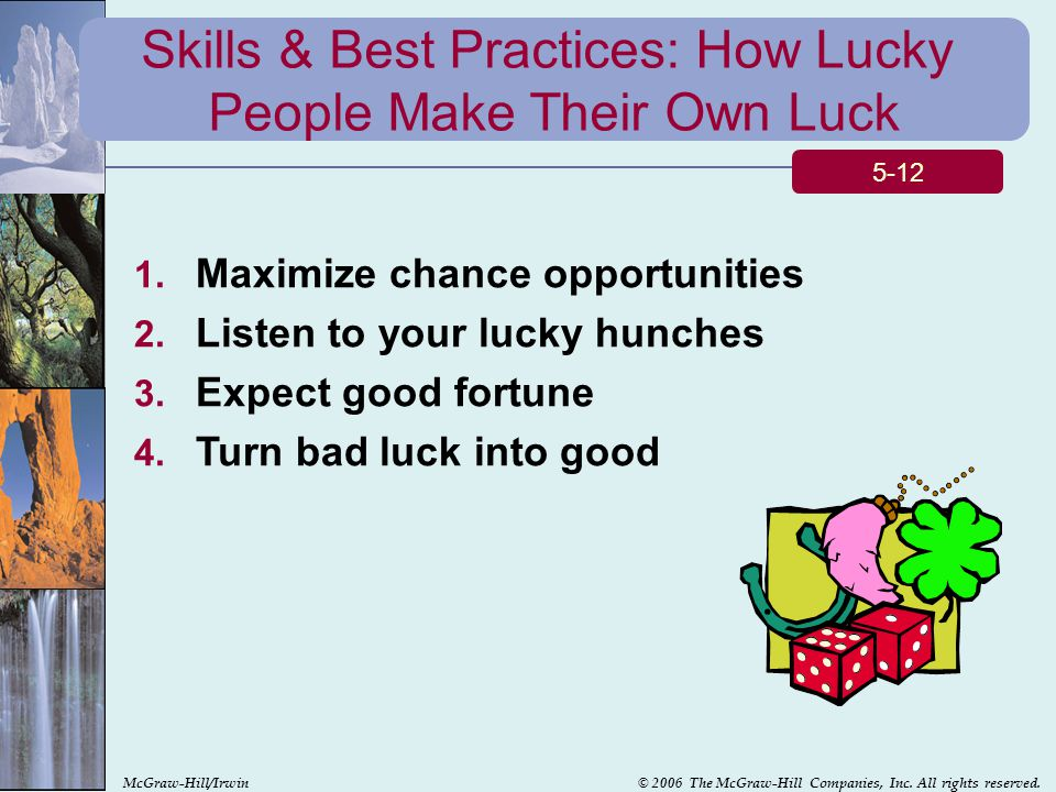 Skills & Best Practices: How Lucky People Make Their Own Luck
