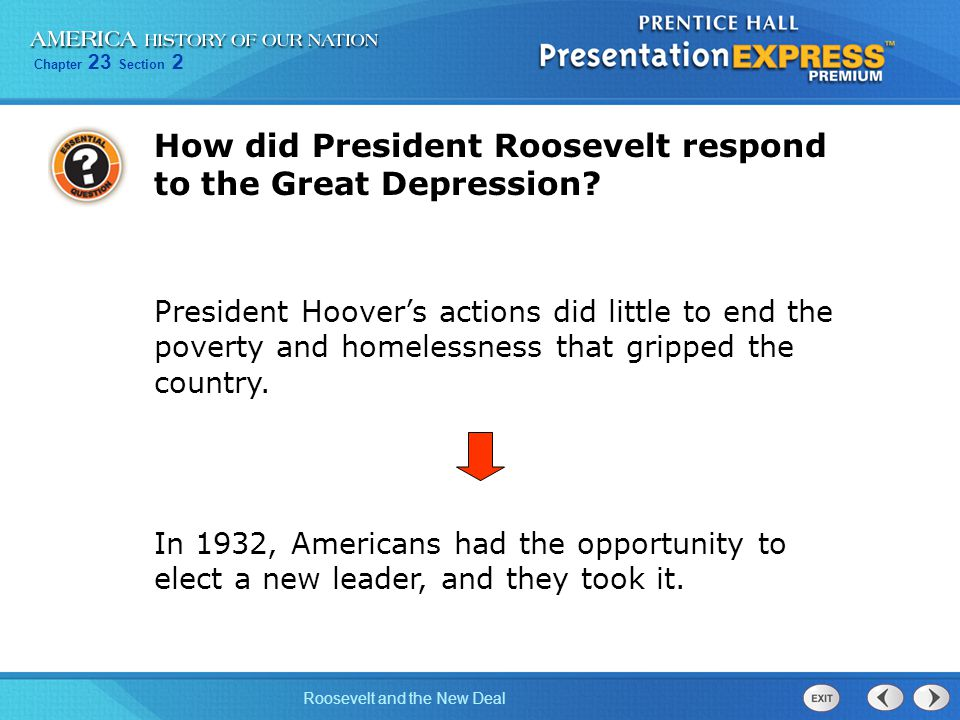 How did President Roosevelt respond to the Great Depression