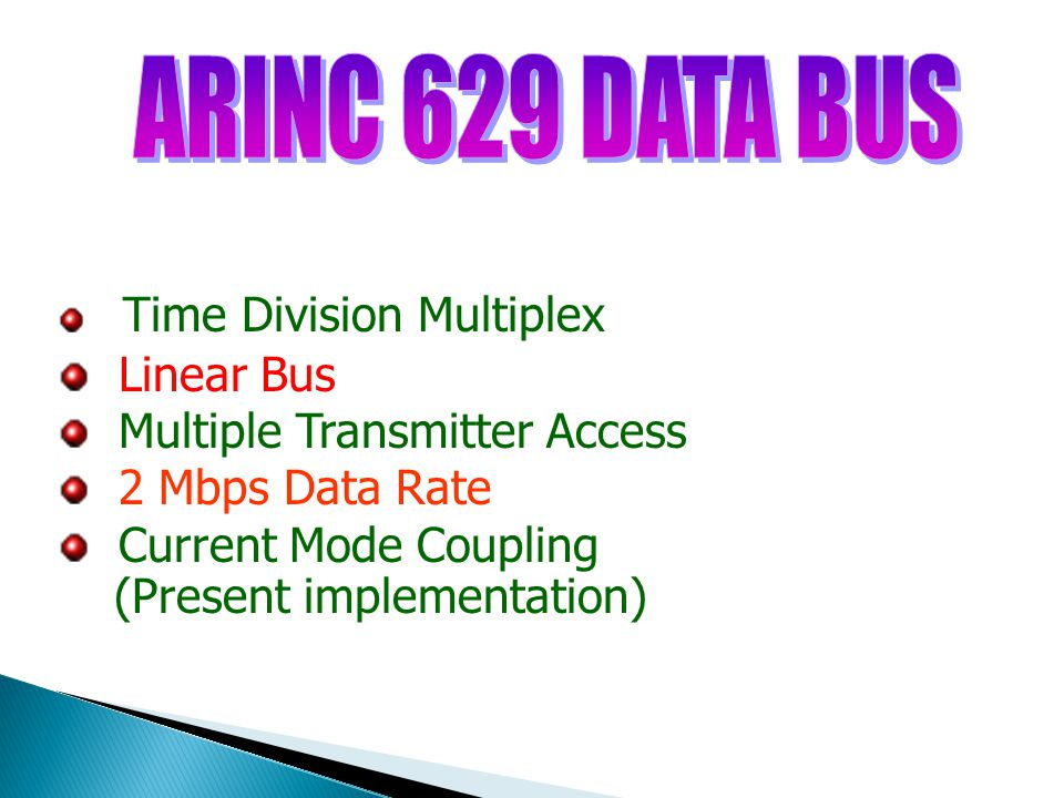 ARINC 629 DATA BUS Linear Bus Multiple Transmitter Access