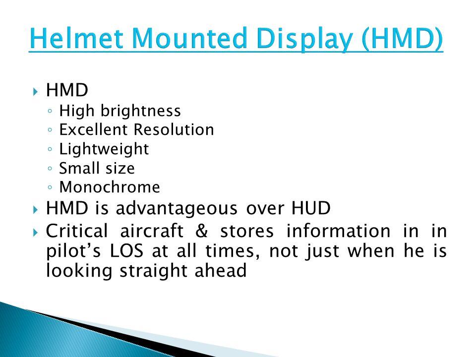 Helmet Mounted Display (HMD)