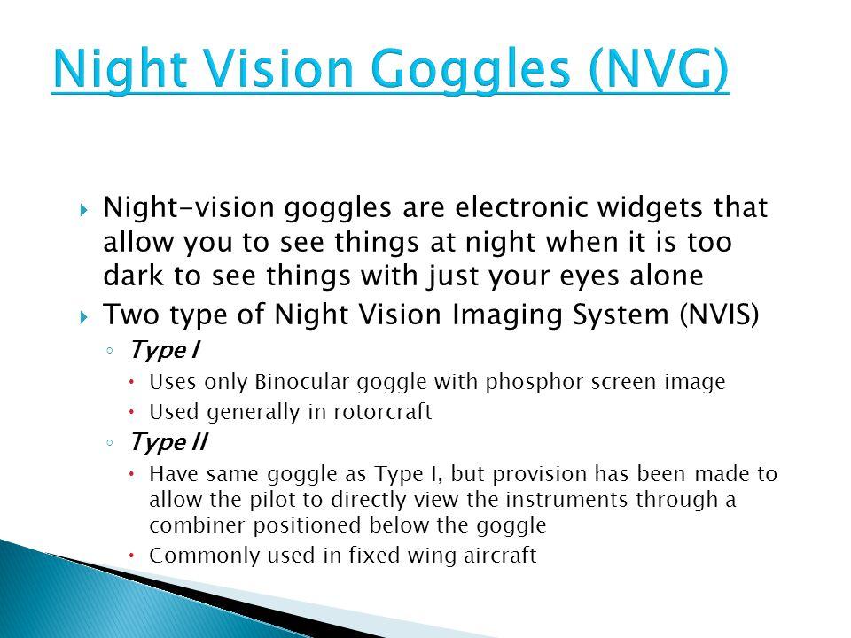 Night Vision Goggles (NVG)