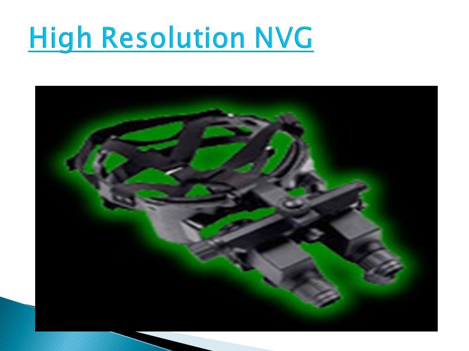 High Resolution NVG