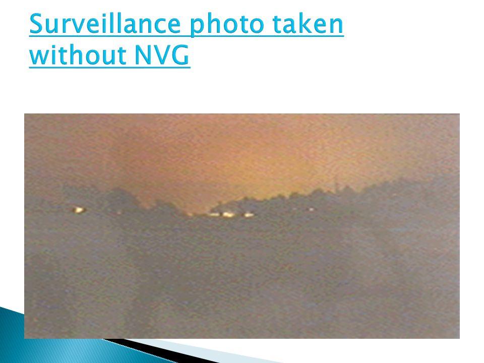 Surveillance photo taken without NVG