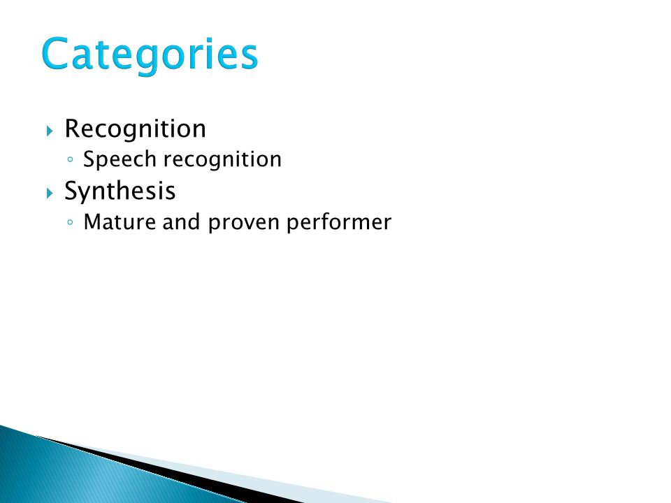 Categories Recognition Synthesis Speech recognition