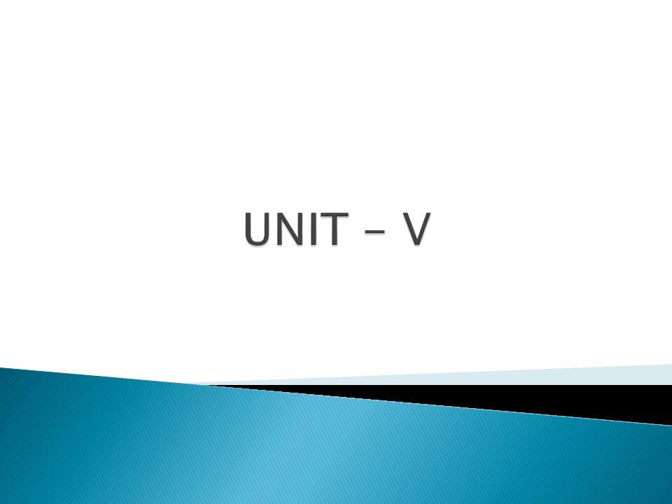 UNIT - V