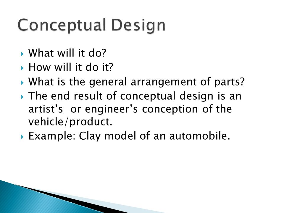 Conceptual Design What will it do How will it do it