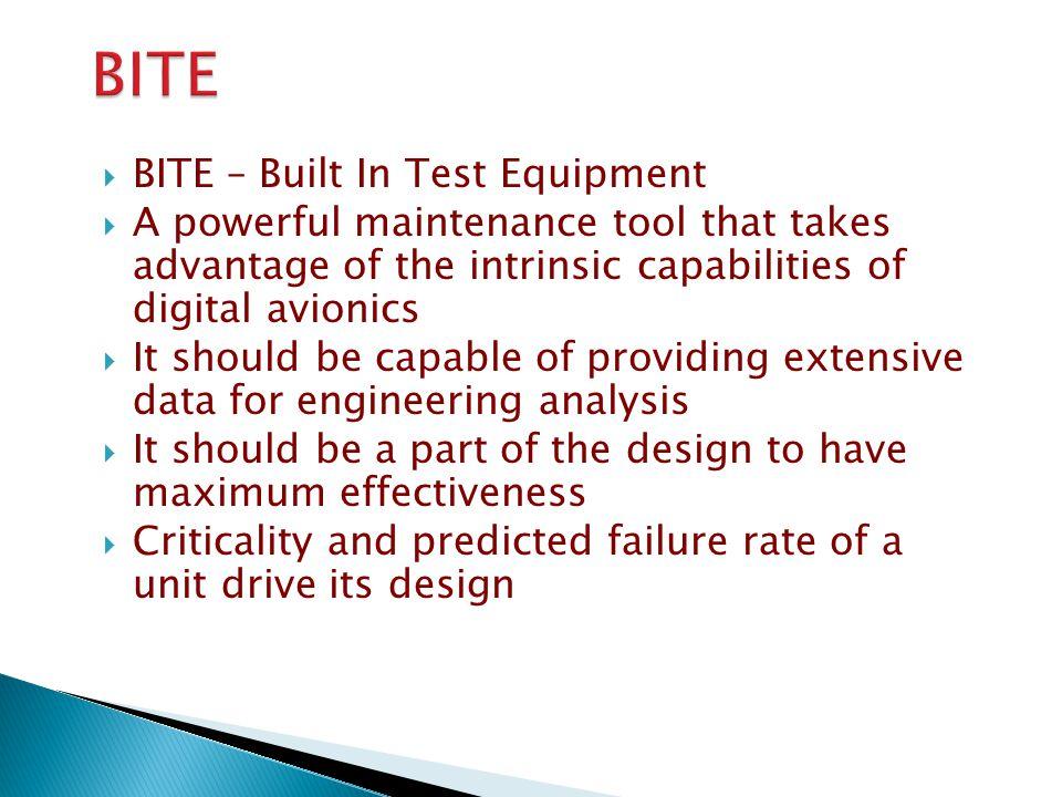 BITE BITE – Built In Test Equipment